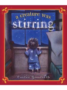 ACreatureWasStirring Great Books for Kids this Holiday Season