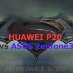 P20 vs zenfone3