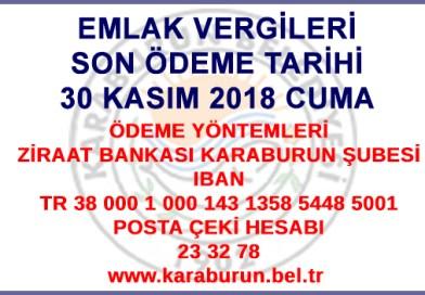 EMLAK VERGİLERİ SON ÖDEME TARİHİ 30 KASIM 2018 CUMA