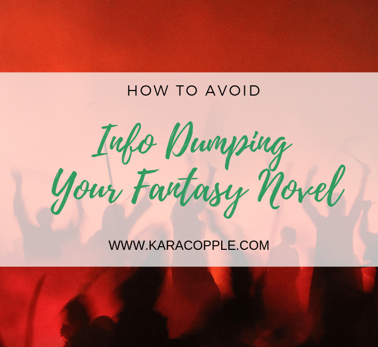 How to Avoid Info Dumping Your Fantasy Novel into Oblivion