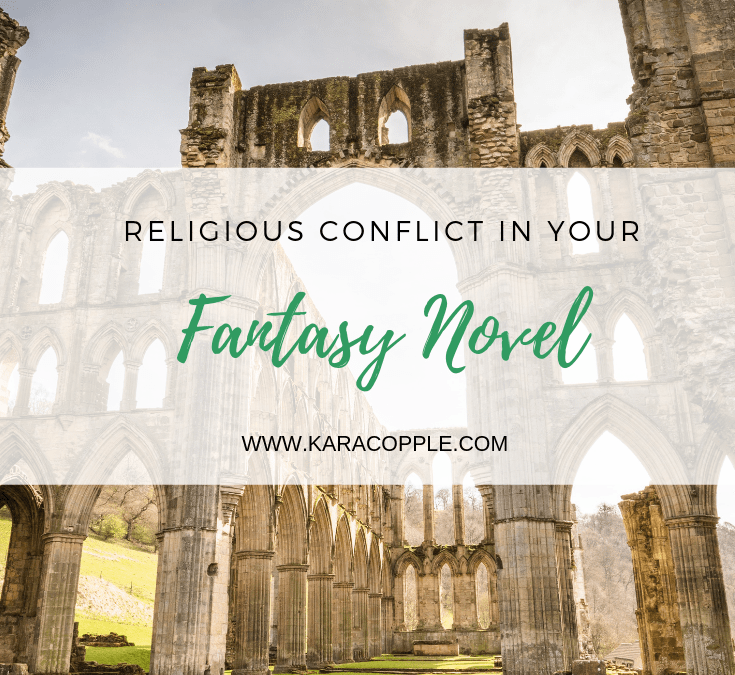 Religious and Moral Conflict in Your Fantasy Novel