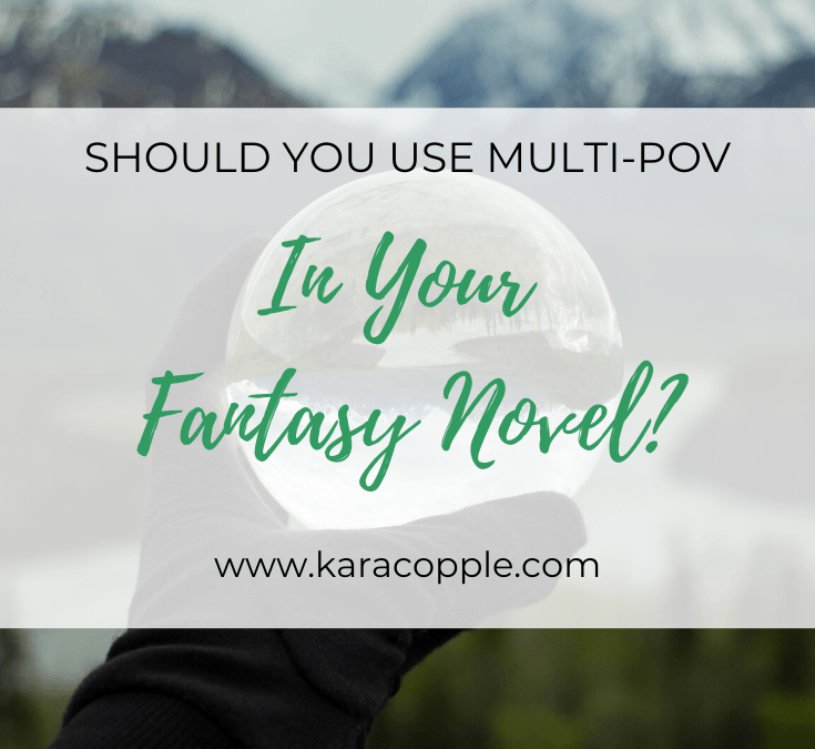 Should You Use Multi POV in Your Fantasy Novel?
