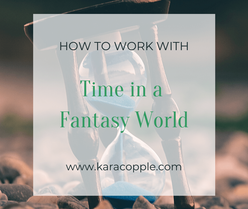 How to Work with Time in a Fantasy World