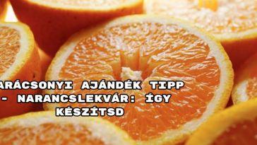 Karácsonyi ajándék tipp - így készitsd a karácsonyi narancslekvárt.