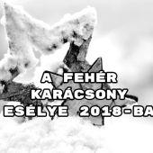 A fehér karácsony esélye 2018-ban