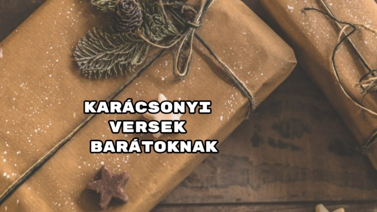 Karácsonyi versek barátoknak