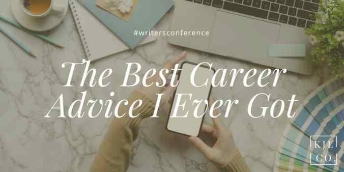 The Best Career Advice I Ever Got - 8