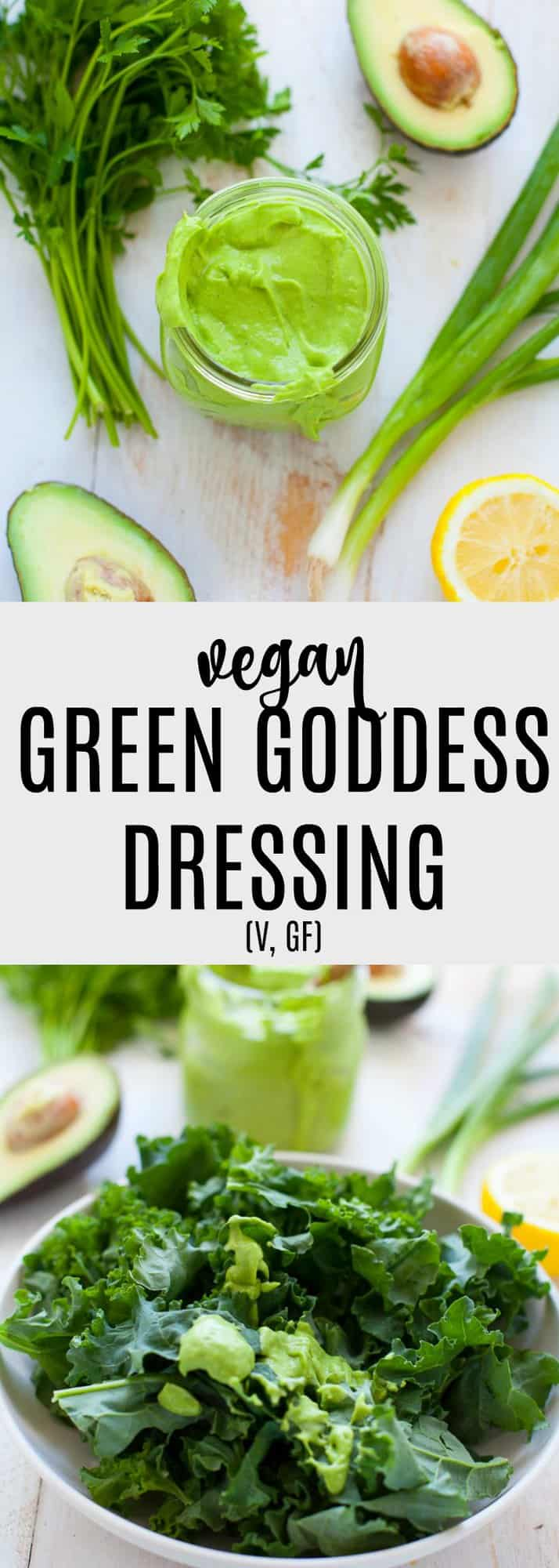 Vegan Green Goddess Dressing that's packed with greens, apple cider vinegar, EVOO and is completely dairy-free. Perfect over a kale salad, a sweet potato, or even used as a dip.