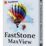 FastStone MaxView 3.1 + Portable [Latest]