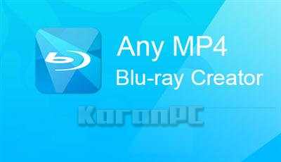 AnyMP4 Blu-ray Creator Full Version