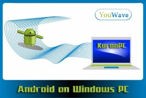 YouWave Android Home 3.22 Full Download