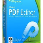 iSkysoft PDF Editor 6.3.5.2806 + Portable [Latest]