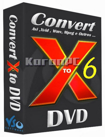 VSO ConvertXtoDVD 6.0.0.90 Final + Portable