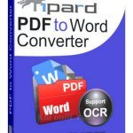 Tipard PDF to Word Converter 3.3.20 [Latest]