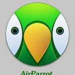 AirParrot 3.0.0.94 [Latest] Download