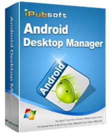 iPubsoft Android Desktop Manager full Download