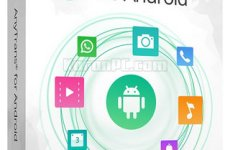 AnyTrans for Android 7.3.0.20191120 [Latest]