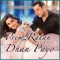 Prem-Ratan-Dhan-Payo-Jab-Tum-Chaho