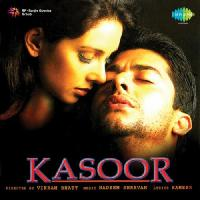 Kasoor (2001) Movie Songs