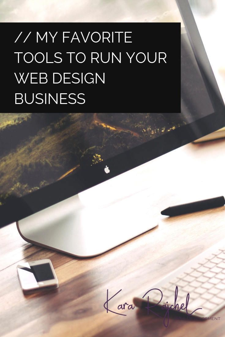 My Favorite Tools to Run Your Web Design Business