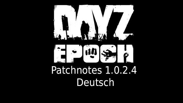 dayz_epoch_patchnotes