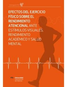 efectos-del-ejercicio-fisico-sobre-el-rendimiento-atencional-ante-estimulos-visuales-rendimiento-academico-y-salud-mental-1-638