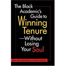 Book review: The Black Academic's Guide to Winning Tenure