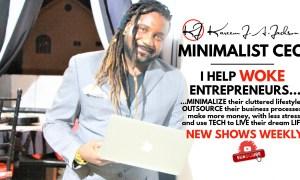 Minimalist CEO-Kareem Antonio Jackson