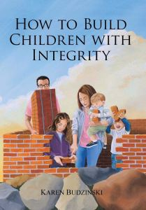 How to Build Children with Integrity
