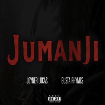 Joyner Lucas Busta Rhymes Jumanji