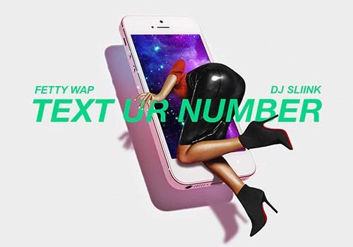 DJ Envy Text Ur Number Fetty Wap DJ Slink