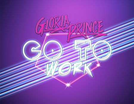 Gloria Prince Go To Work