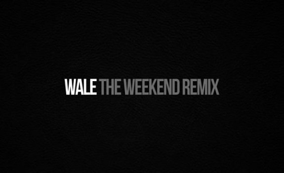 Wale SZA The Weekend Remix