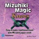 Mizuhiki Magic Knots