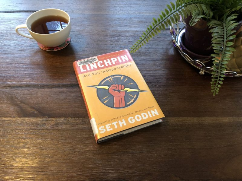 Linchpin Book, The Inspiring Idea of Being a Linchpin, Karen Hugg, https://karenhugg.com/2013/01/20/linchpin-book/ #SethGodin #Linchpin #Inspirationalbooks #Business #Marketing