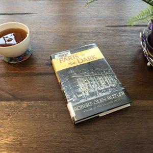 Paris in the Dark Book, Paris in the Dark Glows With Tension and Intrigue, Karen Hugg, https://karenhugg.com/2019/02/08/paris-in-the-dark #ParisintheDark #RobertOlenButler #books #novels #historicalfiction #Paris