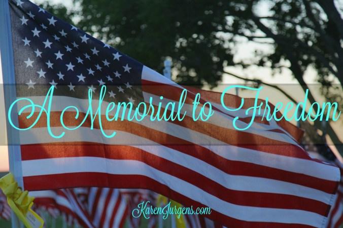 A Memorial to Freedom by Karen Jurgens