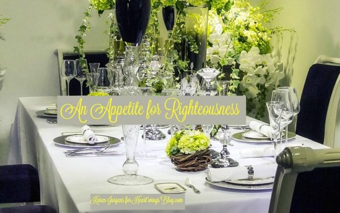 An Appetite for Righteousness by Karen Jurgens