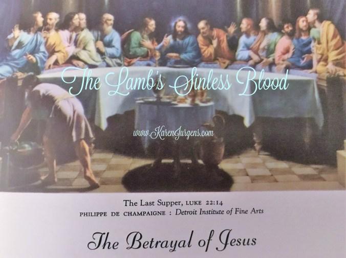The Lamb's Sinless Blood by Karen Jurgens