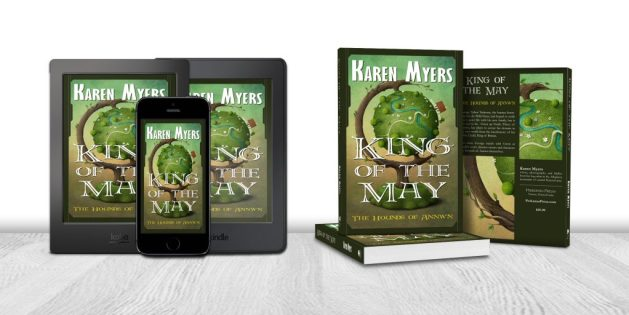 Display of available formats for King of the May, book 3 of The Hounds of Annwn. Written by Karen Myers. Published by Perkunas Press (PerkunasPress.com).