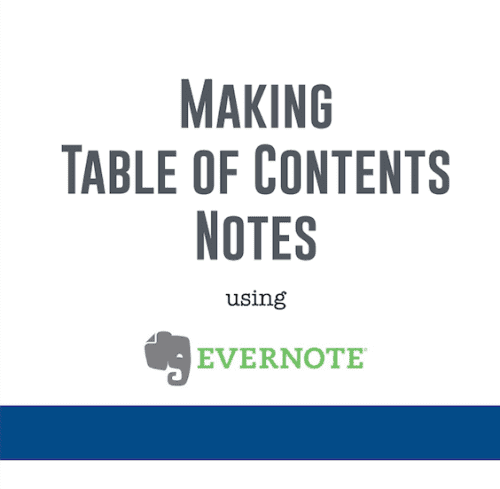 Making Table of Contents notes in Evernote