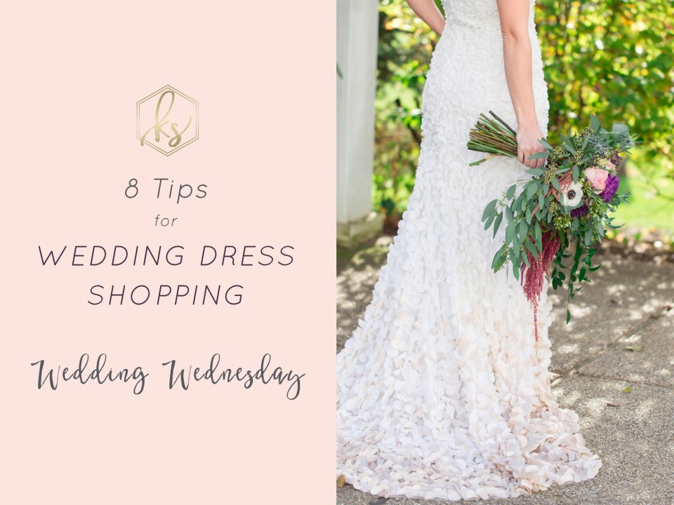 8 Tips for Wedding Dress Shopping by Karen Shoufler Photography