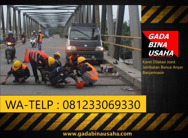 Pemasangna Karet Dilatasi / Expantion Joint Jembatan Kalimantan