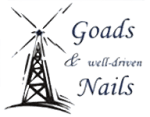 Goads & Well Driven Nails