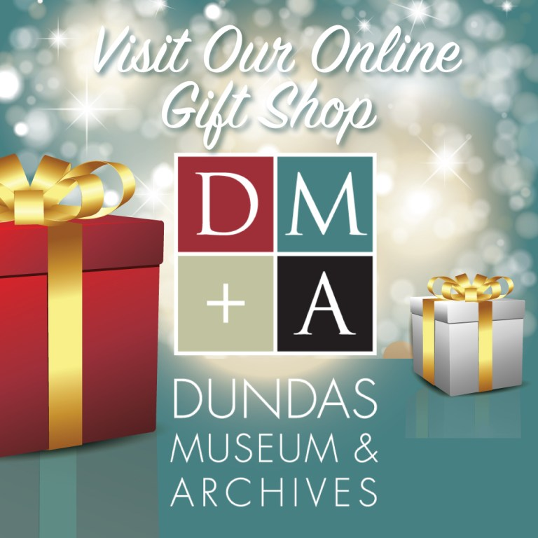 Dundas Museum and Archives Social Media Gift Shop Promotion Campaign