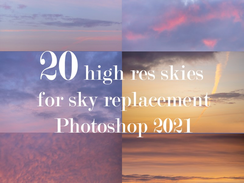 20 high res sky backgrounds for sky replacement