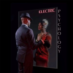 Acute Inflections, Electric Psychology