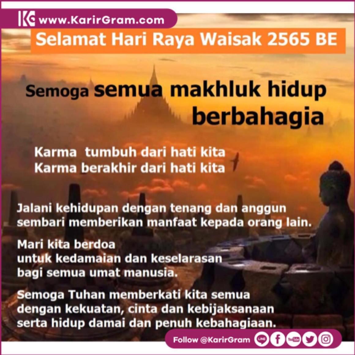 Selamat Hari Raya Waisak 2565 BE bagi Umat yang merayakannya  Semoga Seluruh Makluk Hidup Berbahagia  . .