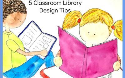 5 Classroom Library Design Tips