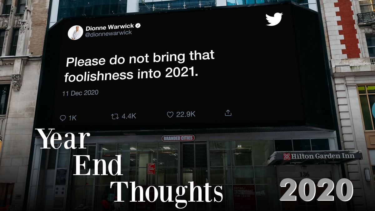 2020 Year End Thoughts
